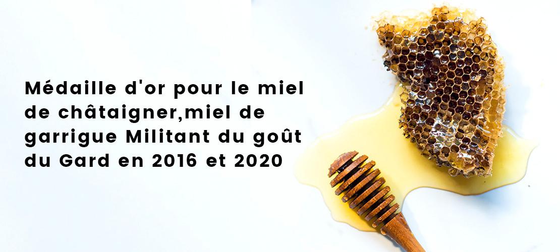 Médaille d'or pour le miel de châtaigner, miel de garrigue Militant du goût du Gard en 2016 et 2020